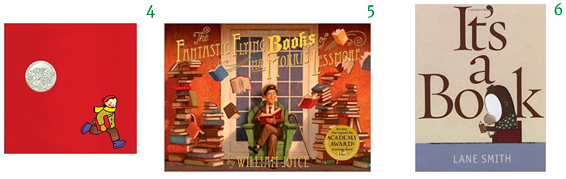 The Red Book by Barbara Lehman Caldencott Honor winner  The Fantastic Flying Books of Mr. Morris Lessmore by William Joyce and Joe Bluhm It's a Book by Lane Smith Books About Books Picture Books for Children