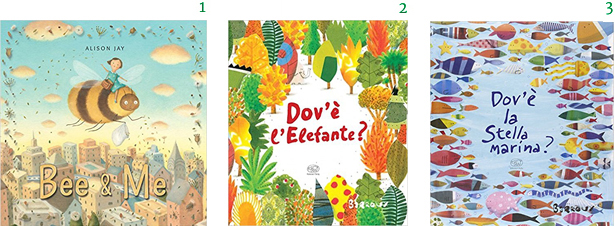 Wildlife Conservation Wordless Picture Books Bee & Me Alison Jay Dov'e l'Elefante? Barroux Dov'e la Stella Marina? Wildlife Conservation Wordless Picture Books