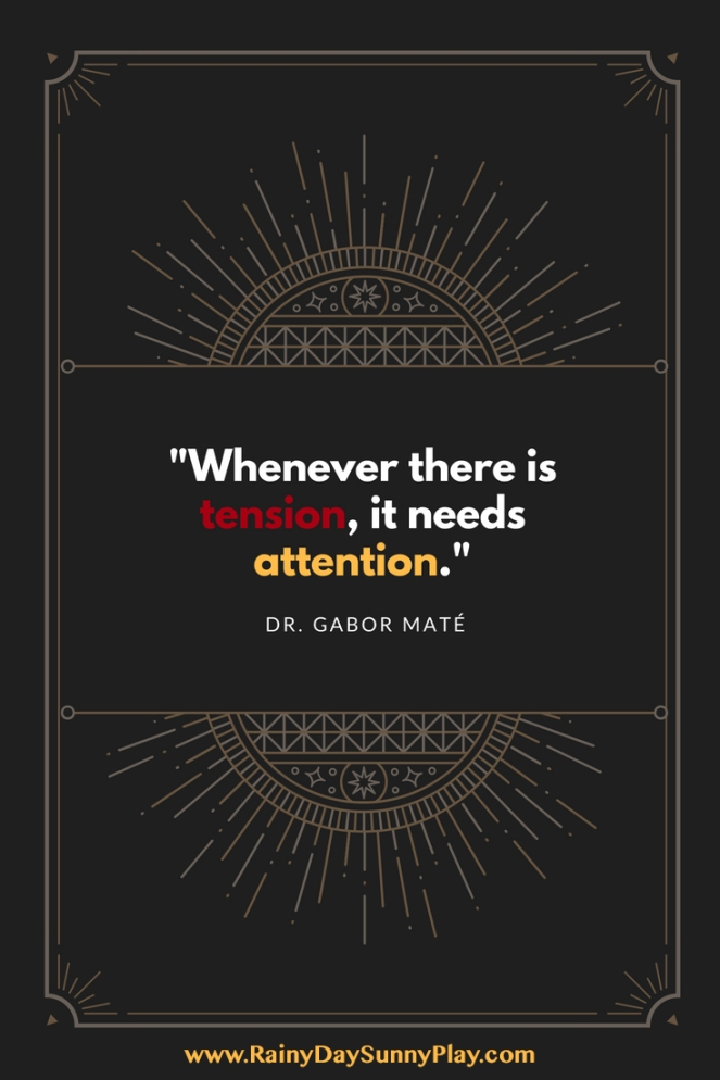 Dr. Gabor Mate Quote Attention
