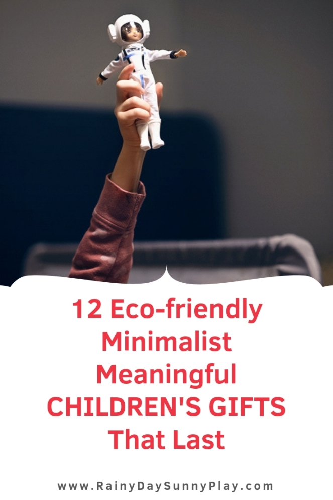 12 Eco-friendly, Minimalist, Meaningful Children's Gifts That Last